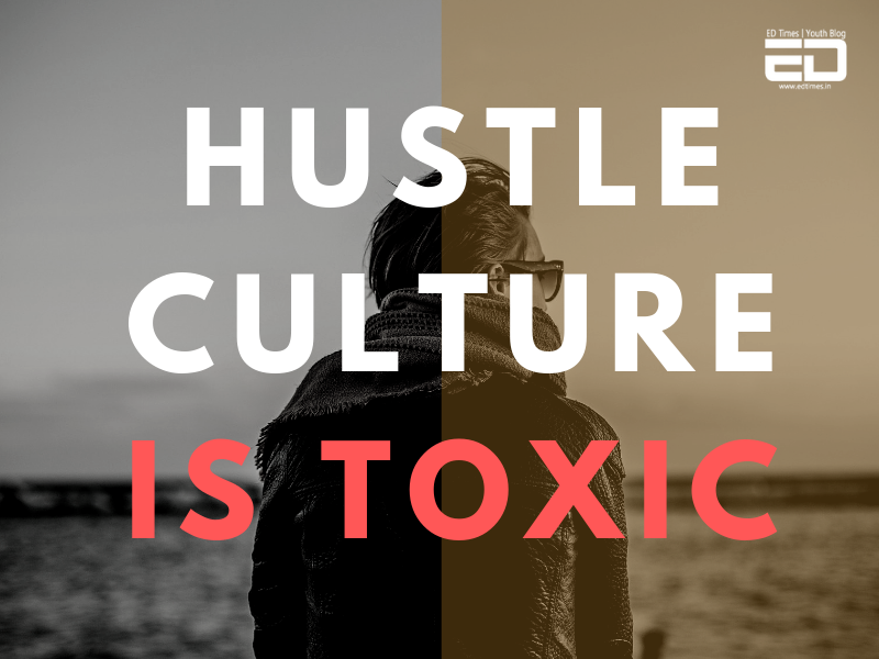 HUSTLE-CULTURE-IS-TOXIC